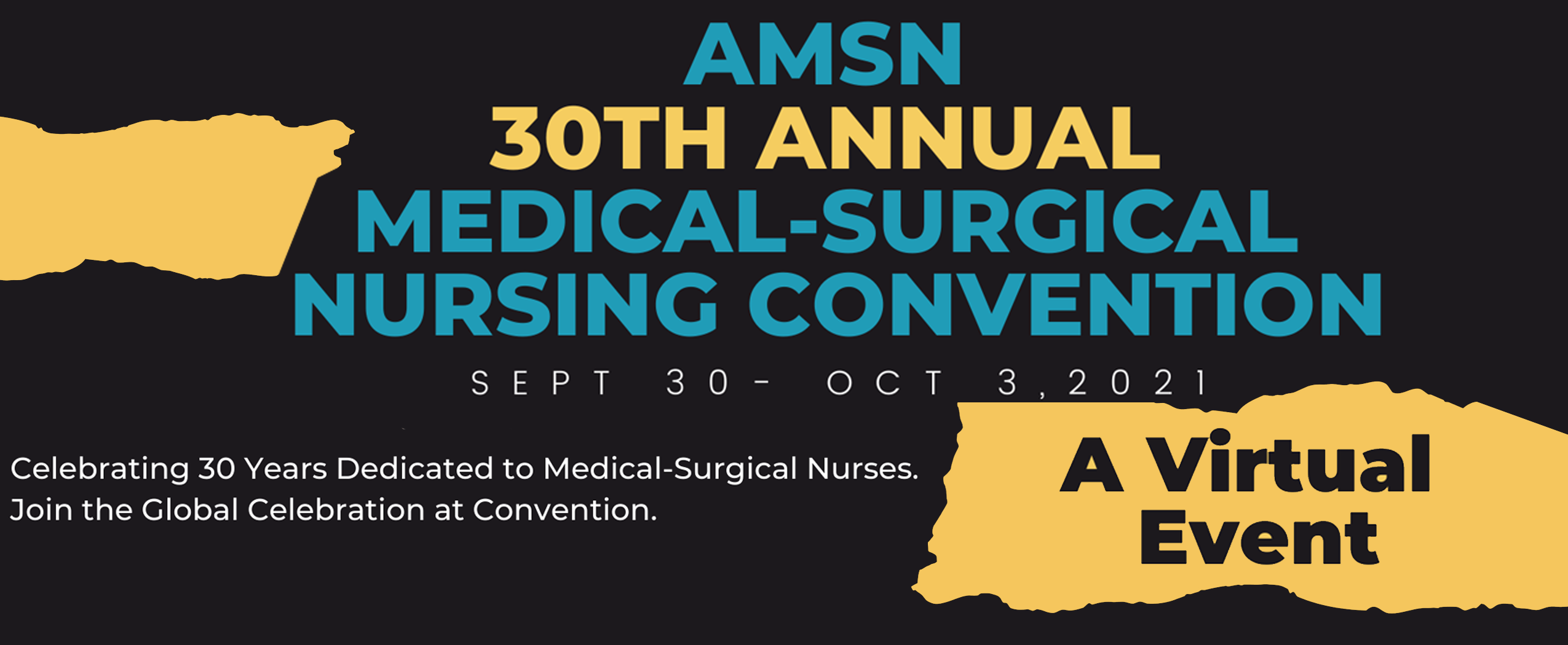 Join us for the 30th AMSN Hybrid Annual Convention September 30 – October 3, 2021